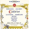 Camelot (Original 1960 Broadway Cast Recording) by Lerner & Loewe, Richard Burton, Julie Andrews & Robert Goulet album reviews