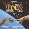 Children of Eden (Highlights from the American Premiere Recording) by Stephen Schwartz album reviews