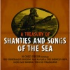A Treasury Of Shanties And Songs Of The Sea by The Fisherman's Friends, Long Dan Russell, The Cod Wranglers & Ron Kavana & The Sherkin Crew album reviews
