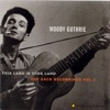 This Land Is Your Land: The Asch Recordings, Vol. 1 by Woody Guthrie album reviews