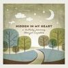 Hidden in My Heart: A Lullaby Journey Through Scripture by Scripture Lullabies album reviews