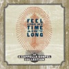 Feel Like My Time Ain't Long by Various Artists album reviews