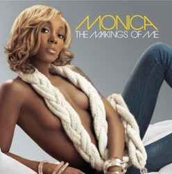 The Makings of Me (Deluxe) by Monica album reviews