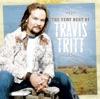 The Very Best of Travis Tritt (Remastered) by Travis Tritt album reviews
