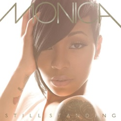 Still Standing by Monica album reviews