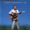 40 by Larry Sparks album reviews