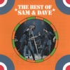 The Best of Sam & Dave by Sam & Dave album reviews