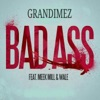 Stream & download Bad Ass (feat. Meek Mill, Wale) - Single
