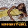 Stream & download Naughty Girl - Single