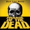 Stream & download Parade of the Dead - Single
