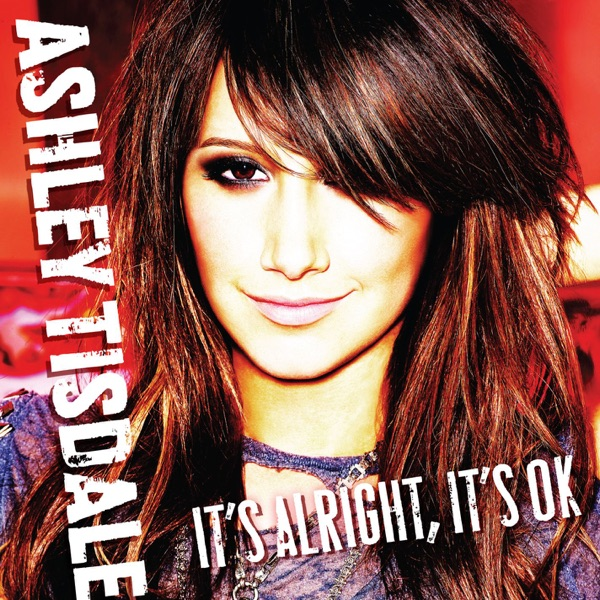 It's Alright, It's OK by Ashley Tisdale song reviws