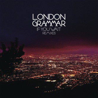 Metal & Dust (Friend Within Remix) by London Grammar song reviws