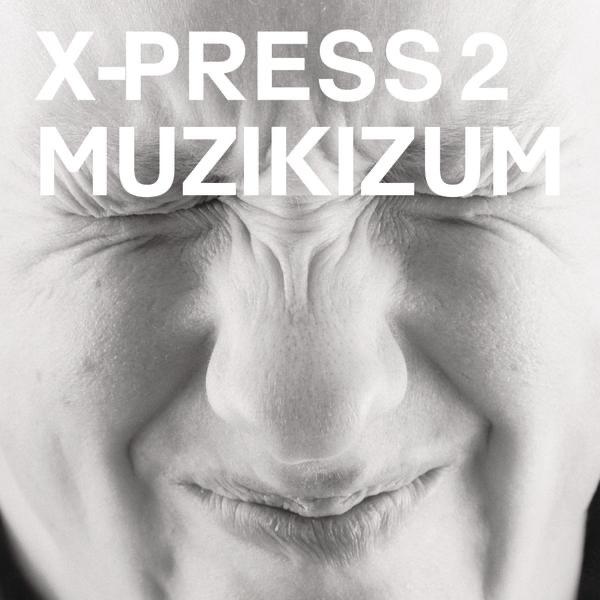 Smoke Machine by X-Press 2 song reviws