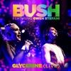 Stream & download Glycerine (Live) [feat. Gwen Stefani] - Single