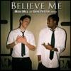 Stream & download Believe Me (feat. Dave Patten) - Single