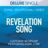 Stream & download Revelation Song (Deluxe) [feat. Kari Jobe] - Single