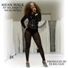 Stream & download Mean Walk (feat. Nicki Minaj) - Single