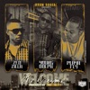 Stream & download Welcome (feat. Young Dolph, Zed Zilla & Playa Fly) - Single