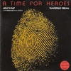 Stream & download A Time for Heroes - Single