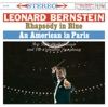 Gershwin: Rhapsody in Blue - An American in Paris by Leonard Bernstein, New York Philharmonic & Columbia Symphony Orchestra album reviews