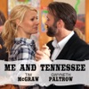 """Stream & download Me and Tennessee (From the Motion Picture """"Country Strong"""") - Single"""
