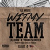 Stream & download Wit My Team (Remix) [feat. Lil Durk & Young Scooter]