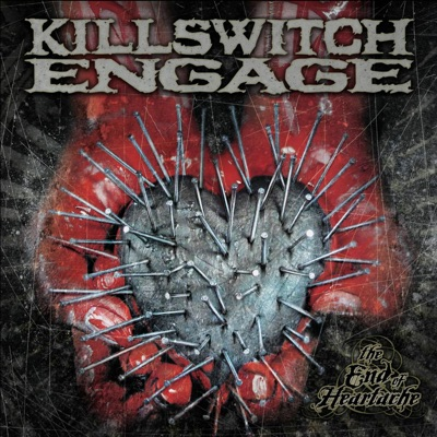 The End of Heartache by Killswitch Engage album reviews, ratings, credits
