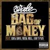 Stream & download Bag of Money (feat. Rick Ross, Meek Mill & T-Pain) - Single