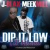 Stream & download Dip It Low Lil Mama (feat. Meek Mill) - Single
