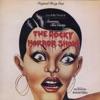 The Rocky Horror Show (Original 1974 Roxy Cast) by Richard O'Brien, Abigale Haness & B. Miller album reviews