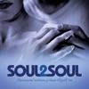 Soul 2 Soul (Instrumental Renditions of Classic R&B Hits) album cover