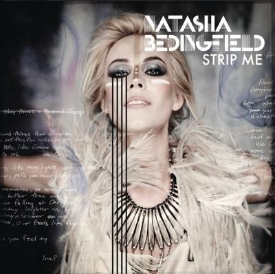 Strip Me (Deluxe Version) by Natasha Bedingfield album reviews, ratings, credits