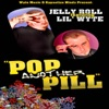 Stream & download Pop Another Pill (feat. Lil' Wyte) - Single