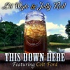 Stream & download This Down Here (feat. Colt Ford) - Single