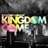 Stream & download Kingdom Come