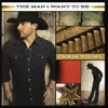 Stream & download The Man I Want to Be