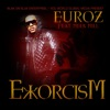 Stream & download Exorcism (feat. Meek Mill) - Single