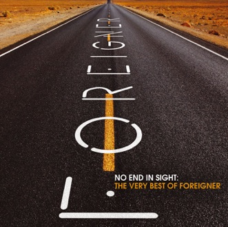 No End In Sight: The Very Best of Foreigner (Remastered) by Foreigner album reviews, ratings, credits