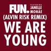 We Are Young (feat. Janelle Monáe) [Alvin Risk Remix] by Fun. music reviews, listen, download