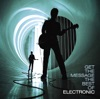 Get the Message - The Best of Electronic album cover