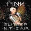 Stream & download Glitter In the Air - Single