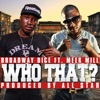 Stream & download Who That? (feat. Meek Mill) - Single