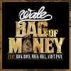 Stream & download Bag of Money (feat. Rick Ross & T-Pain)