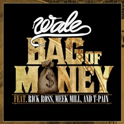 Bag of Money (feat. Rick Ross & T-Pain) song reviews, listen, download