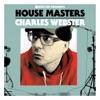 Stream & download Crazy (feat Thiwe) [Charles Webster's Crazier Mix]