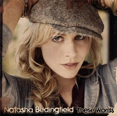 These Words (I Love You, I Love You) by Natasha Bedingfield album reviews, ratings, credits