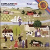 Stream & download Copland: Old American Songs, Canticle of Freedom, Four Motets