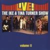 Stream & download Live! The Ike & Tina Turner Show, Vol. 2