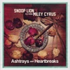Stream & download Ashtrays and Heartbreaks (feat. Miley Cyrus) - Single