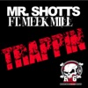 Stream & download Trappin (feat. Meek Mill)